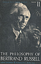 The philosophy of Bertrand Russell by Paul…