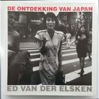 De ontdekking van Japan by Ed Van der Elsken