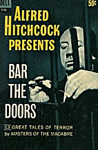 Bar the Doors by Alfred Hitchcock