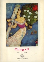 Chagall 1918-1939 by Francois Mathey