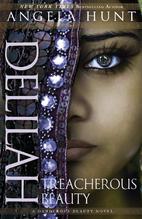 Delilah: Treacherous Beauty (A Dangerous…