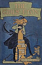 The Girls' Eton by May Baldwin