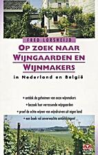 Op zoek naar wijngaarden en wijnmakers in…