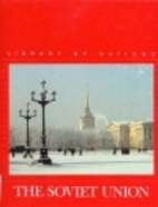 The Soviet Union (Library of Nations Series)…