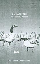 Akuanutin: Nutshimiu-Aimun by Nutshimiu…