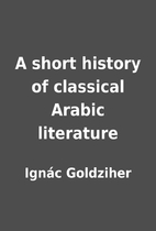 A short history of classical Arabic…