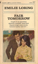 Fair Tomorrow by Emilie Loring