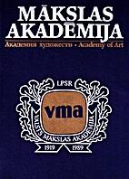 Latvijas PSR Valsts Mākslas akadēmija by…