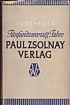 Fünfundzwanzig Jahre Paul Zsolnay Verlag.…