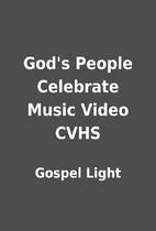 God's People Celebrate Music Video CVHS by…