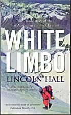 White Limbo: The First Australian Climb of…