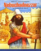 Nebuchadnezzar: Scourge of Zion by Mark…