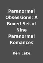 Paranormal Obsessions: A Boxed Set of Nine…