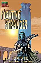 Fighting Stranger: Chapter One by Adam J.…