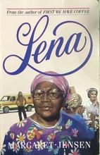 Lena by Margaret T. Jensen