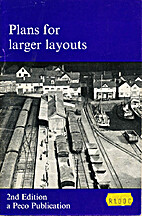 Plans for Larger Layouts by C.J. Freezer