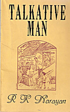 Talkative Man by R. K. Narayan
