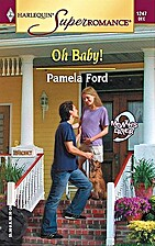 Oh Baby! 9 Months Later by Pamela Ford