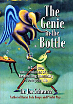 The Genie in the Bottle: 67 All-New…