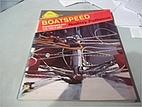 Boatspeed (Sail to Win) by Rodney Pattisson