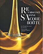 Renaissance d'une Sacqueboute by Stefan…