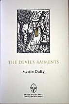 The Devil's Raiments. Habiliments of…