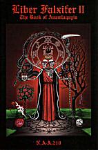 Liber Falxifer II: The Book of Anamlaqayin