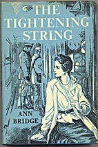 The Tightening String by Ann Bridge