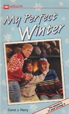 My Perfect Winter by Carol J. Perry