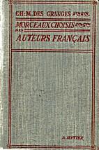 Morceaux Choisis Des Auteurs Francais Du…