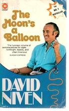 The Moon's a Balloon by David Niven