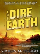 The Dire Earth by Jason M. Hough