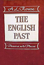 The English Past: Evocations of Persons and…