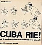 Cuba Rie! by Lao Meri Franco