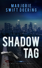 Shadow Tag by Marjorie Swift Doering