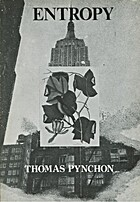 Entropy by Thomas Pynchon