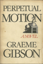 Perpetual Motion by Graeme Gibson