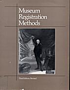 Museum registration methods by Dorothy H.…