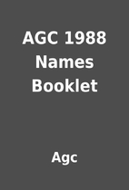 AGC 1988 Names Booklet by Agc