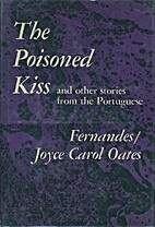 Poisoned Kiss and Other Stories from the…