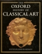 The Oxford history of classical art by John…
