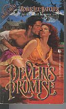 Devlin's Promise by Robin Lee Hatcher
