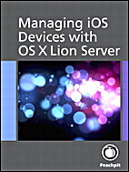 Managing iOS Devices with OS X Lion Server…