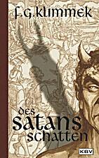 Des Satans Schatten by Friedrich G Klimmek