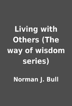 Living with Others (The way of wisdom…