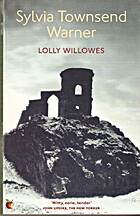Lolly Willowes or The Loving Huntsman by…