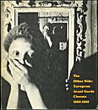 The Other Side: European Avant-Garde Cinema…