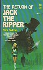 The Return of Jack the Ripper by Mark…