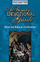 A Family Devotional Guide, Read the Bible by…