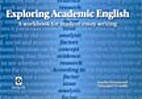 Exploring Academic English: Workbook for…